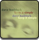 Dave Haddock - Keep It Simple