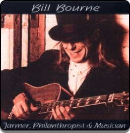 Bill Bourne - Farmer, Philanthropist & Musician